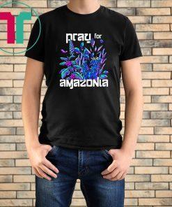Pray For Amazonia Vibrant Brazilian Rainforest T-Shirt