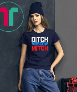 Ditch Moscow Mitch McConnell 2020 kentucky T-shirt
