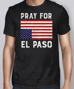 Pray For El Paso Upside Down American Flag Shirt