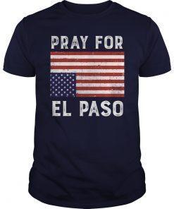 Pray For El Paso Upside Down American Flag Shirts
