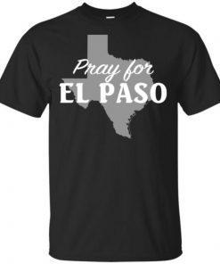 Pray for El Paso Texas Map shirt