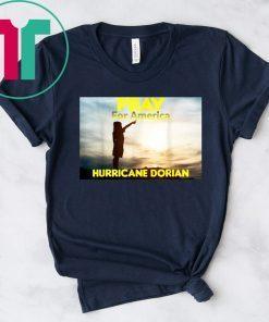 Pray for America Hurricane Dorian 2019 T-Shirt Safe People