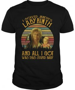 Vintage I Solved Jareth's Labyrinth And All I Got Was This Stupid Baby Shirt