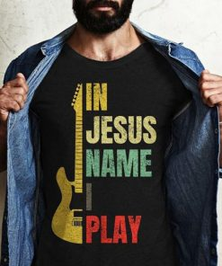 Vintage in Jesus name I play guitar shirt and crew neck sweat T-Shirt