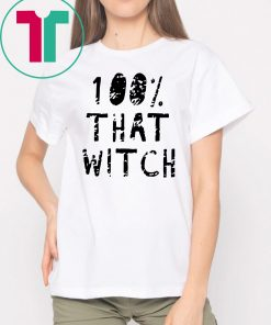 100% That Witch T-Shirt Funny Halloween Tee Shirt