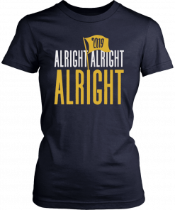 Baton Rouge Football Alright Alright Alright Original T-Shirt