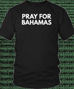 Pray for Bahamas T-Shirt