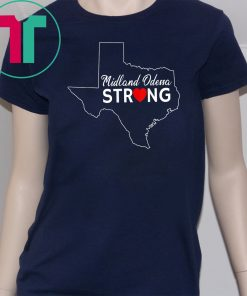 Pray for Odessa Midland Strong T-Shirt