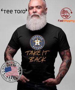 Astros Take It Back 2020 T-Shirt