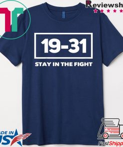 19-31 Stay in Fight Washington Baseball Series National Washington Shirt