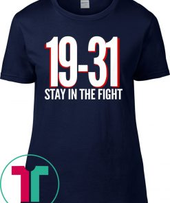 19-31 Stay in the Fight Washington Baseball Series National Tee Shirt