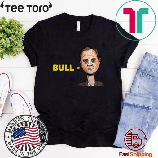 """Bull-Schiff"" Shirt Vote Donald Trump"
