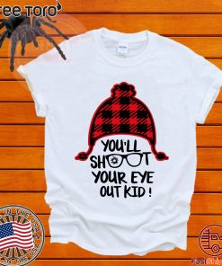You'll shoot your eye out kid Classic T-Shirt