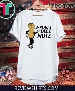 Vote Donald Trump Impeach Deez Nuts T-Shirt