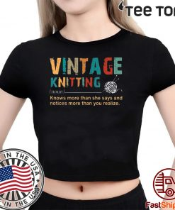 Vintage Knitting Definition Knows More Than She Says Offcial T-Shirt