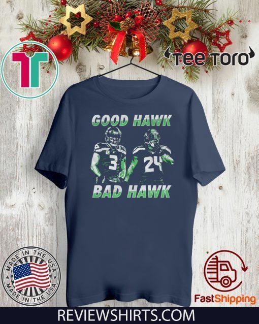 Good Hawk Bad Hawk 3 - 24 T-Shirt