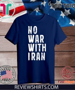 #NoWarWithIran Shirt - No War With Iran T-Shirt