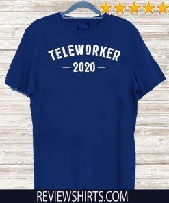 #Teleworker2020 - Teleworker 2020 T-Shirt