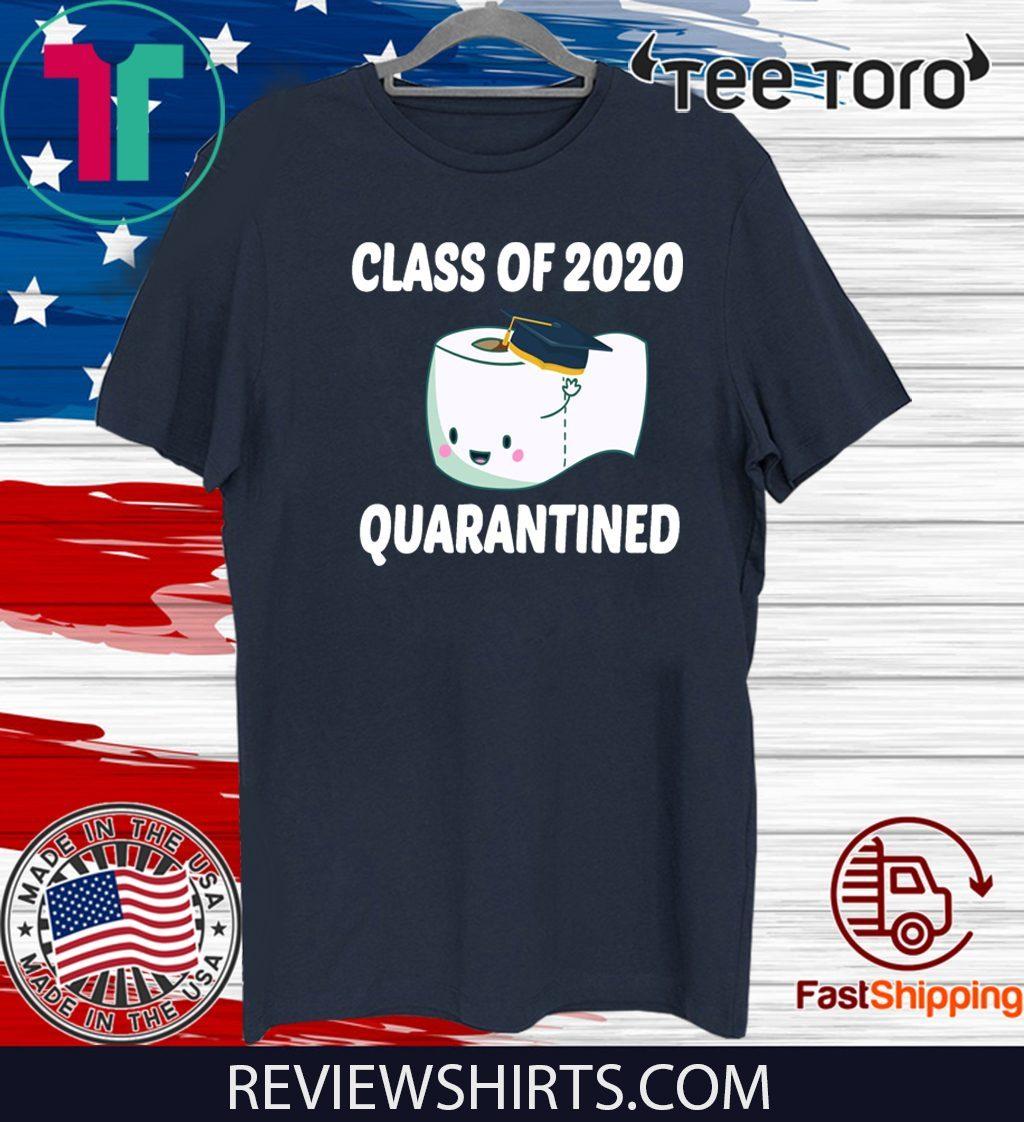 Class Of 2020 Toilet Paper Svg Class 2020 Quarantined Official T Shirt Shirtelephant Office