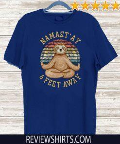 Vintage Namast'ay 6 Feet Away Social Distancing Tee Shirts