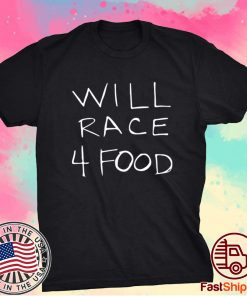 Will race 4 food t-shirt