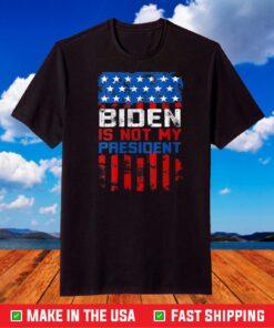 Anti Joe Biden T-Shirt US Flag Joe Biden is not my president T-Shirt