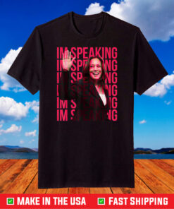 Excuse Me I'm Speaking Kamala Harris Tee T-Shirt