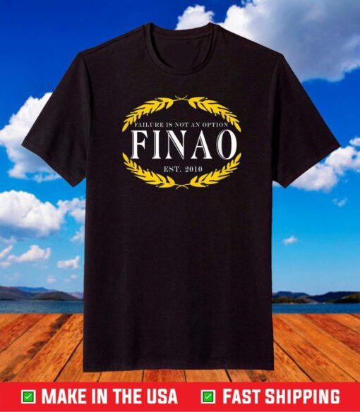Motivation FINAO clothing failure is not an option T-Shirt