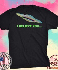 """I Believe You"" Premium Classic T-Shirt"
