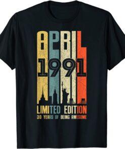 April 1991 30 Birthday 30 Year Old 1991 Birthday Vintage T-Shirt