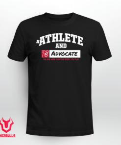 #AthleteAnd Athleteand Advocate Official Shirt